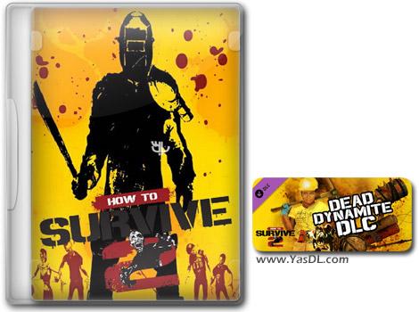 دانلود بازی How To Survive 2 Dead Dynamite برای PC
