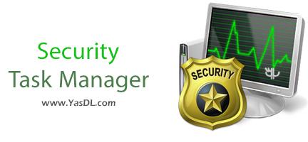 دانلود Security Task Manager 2.1h + Portable - جایگزین تسک منیجر ویندوز