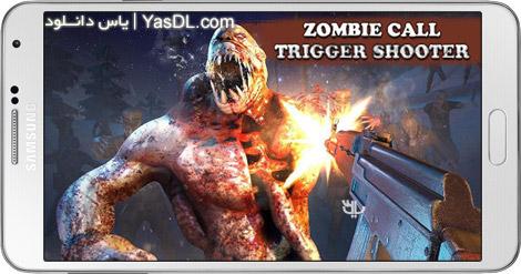 دانلود بازی Zombie Call Trigger Shooter 1.6 - نبرد با زامبی ها برای اندروید + پول بی نهایت