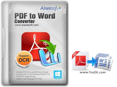 دانلود Aiseesoft PDF to Word Converter 3.3.18 - تبدیل PDF به Word