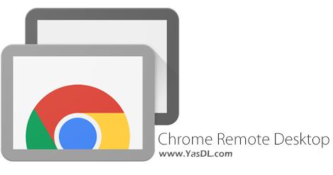 دانلود Chrome Remote Desktop نرم افزار مدیریت کامپیوتر از راه دور