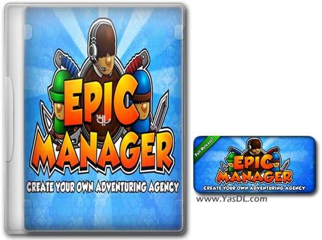 دانلود بازی Epic Manager برای PC