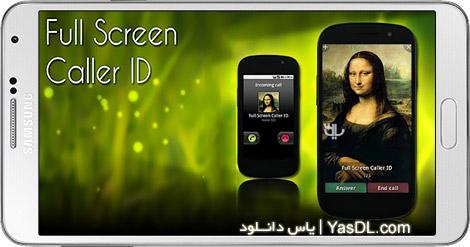 دانلود Full Screen Caller ID PRO 11.2.9 - نمایش فول اسکرین تصویر تماس گیرنده در اندروید
