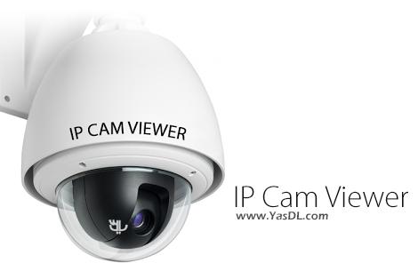 دانلود IP Cam Viewer 4.01 - نرم افزار کنترل دوربین مدار بسته