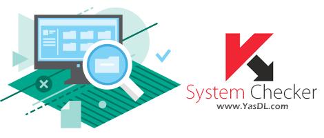 دانلود Kaspersky System Checker 1.1.0.228 - تست امنیت و آسیب پذیری های سیستم