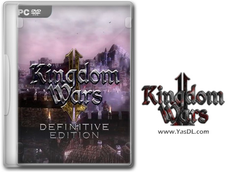 دانلود بازی Kingdom Wars 2 Definitive Edition برای PC