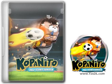 دانلود بازی Kopanito All-Stars Soccer برای PC