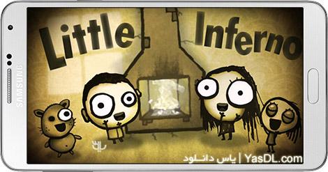 دانلود بازی Little Inferno 1.2.2 - دوزخ کوچک برای اندروید + دیتا