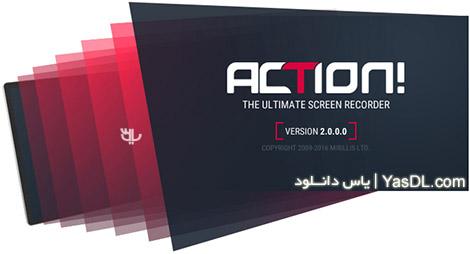 دانلود Mirillis Action! 2.0.6 - نرم افزار فیلمبرداری از صفحه نمایش