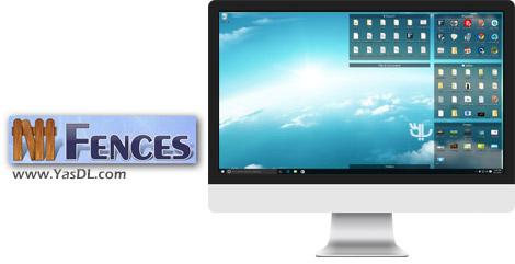 دانلود Stardock Fences 3.0.3 - نرم افزار دسته بندی آیکون های دسکتاپ