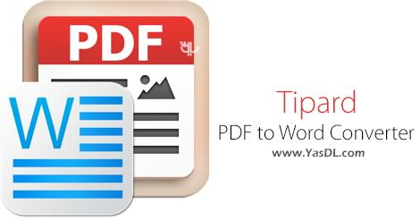 دانلود Tipard PDF to Word Converter 3.3.16 - تبدیل PDF به Word