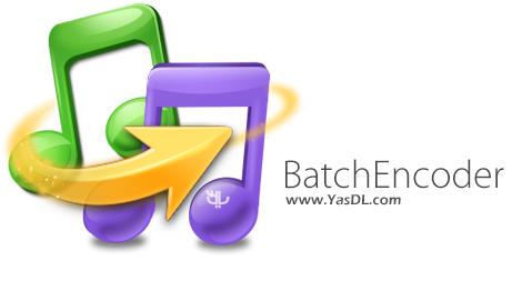 دانلود BatchEncoder 1.0 + Portable - نرم افزار تبدیل فرمت های صوتی