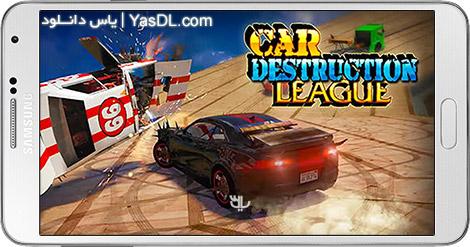دانلود بازی Car Destruction League 1.1 - لیگ تخریب اتومبیل ها برای اندروید