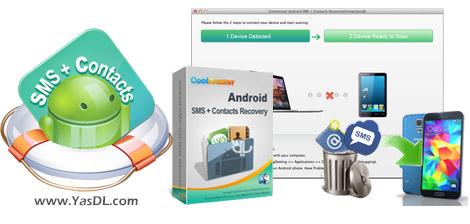 دانلود Coolmuster Android SMS + Contacts Recovery 3.0.19 - بازیابی اطلاعات اندروید