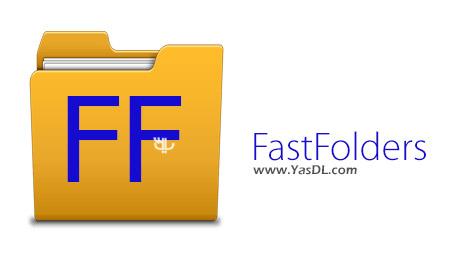 دانلود FastFolders 5.3.5 + Portable - دسترسی سریع به فولدرها