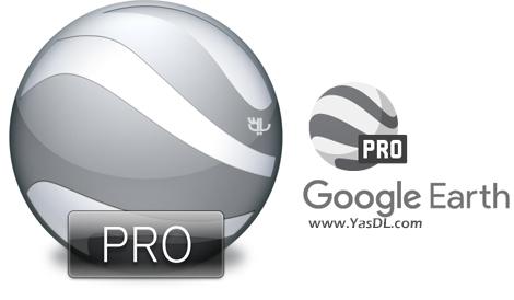 دانلود Google Earth Pro 7.1.8.3036 Final + Portable - نرم افزار گوگل ارث