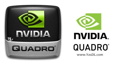 دانلود nVIDIA Quadro Desktop/Notebook Driver 376.62 - درایور جدید محصولات انویدیا