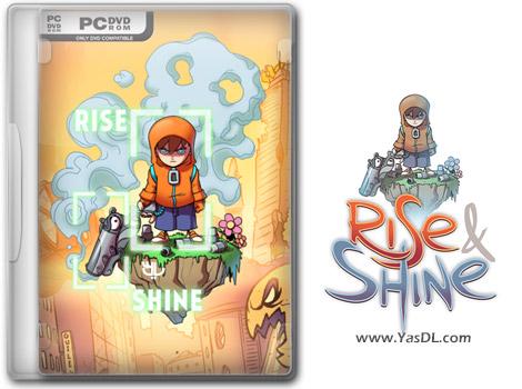 دانلود بازی Rise and Shine برای PC