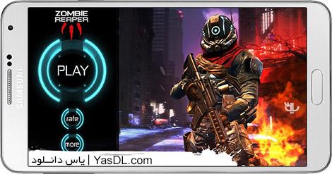 دانلود بازی Zombie Reaper 3 1.4 - کشتار زامبی ها برای اندروید + پول بی نهایت