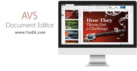 دانلود AVS Document Editor 4.2.3.302 x86/x64 - ساخت و ویرایش اسناد