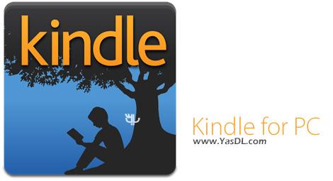 دانلود Kindle for PC 1.19 Build 46099 - نرم افزار کتابخوان و مدیریت کتاب های الکترونیکی