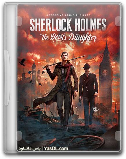 دانلود بازی Sherlock Holmes The Devils Daughter برای PC