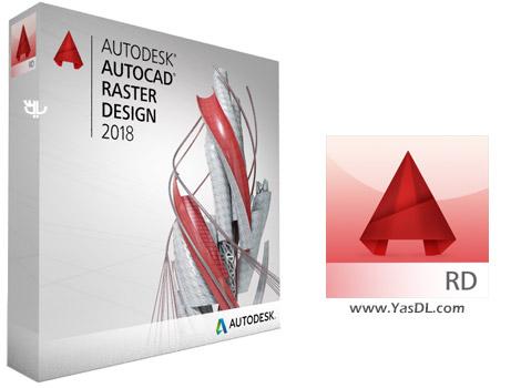 دانلود Autodesk AutoCAD Raster Design 2018 x86/x64 - ویرایش و تبدیل تصاویر رستر به وکتور