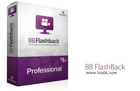 BB FlashBack - دانلود BB FlashBack Pro 5.53.0.4690 + Portable - نرم افزار فیلم برداری از صفحه دسکتاپ