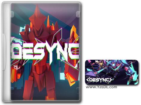 دانلود بازی DESYNC برای PC