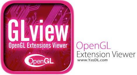 دانلود OpenGL Extension Viewer 5.0.0 - نمایش اطلاعات دقیق از کارت گرافیک
