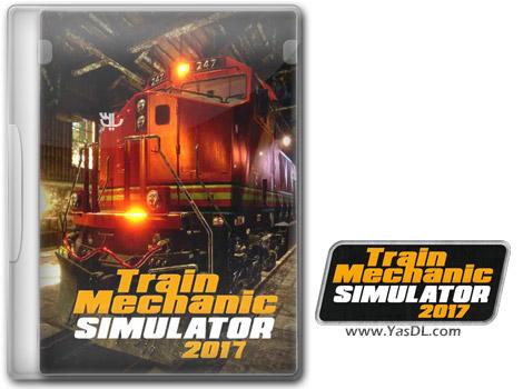 دانلود بازی Train Mechanic Simulator 2017 برای PC