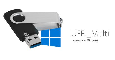 دانلود UEFI_Multi 8.5 - نرم افزار ساخت فلش مموری بوتیبل