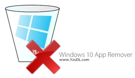 دانلود Windows 10 App Remover 1.2 - حذف اپلیکیشن های پیش فرض ویندوز 10