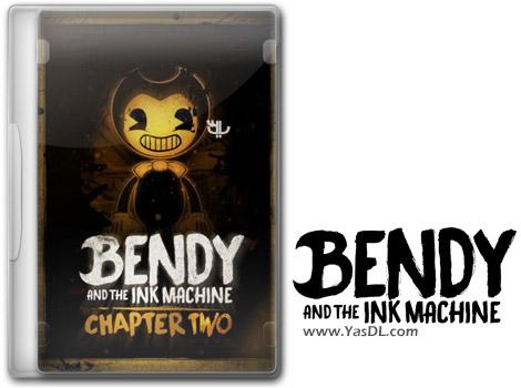 دانلود بازی کم حجم Bendy and the Ink Machine Chapter 2 1.2.0 برای کامپیوتر