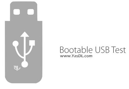 دانلود Bootable USB Test 1.2.0001 - نرم افزار تست فلش بوتیبل