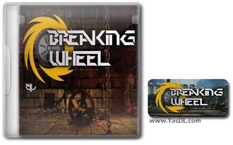 دانلود بازی Breaking Wheel برای PC