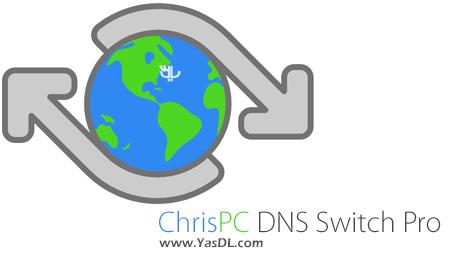 دانلود ChrisPC DNS Switch Pro 3.50 - نرم افزار تغییر آسان DNS