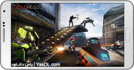دانلود Deadheads 1.3.2 - بازی سرهای مرده برای اندروید + دیتا