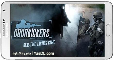 دانلود بازی Door Kickers برای اندروید + دیتا + نسخه بی نهایت
