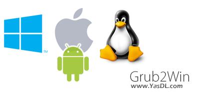 دانلود Grub2Win 9.3.0 - مولتی بوت کردن ویندوز، لینوکس، مک و اندروید