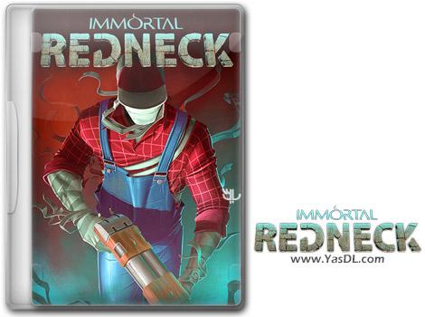 دانلود بازی Immortal Redneck برای PC