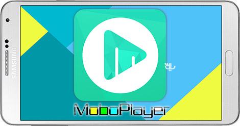 دانلود MoboPlayer Pro 3.1.117 - ویدیو پلیر حرفه ای برای اندروید