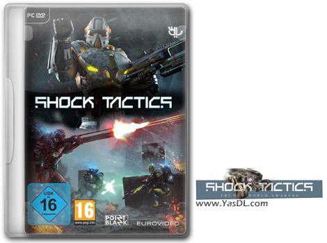 دانلود بازی Shock Tactics برای PC