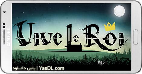 دانلود Vive le Roi 1.0.0 - بازی زنده باد پادشاه برای اندروید + دیتا
