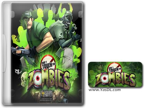 دانلود بازی کم حجم Dont Touch The Zombies برای کامپیوتر