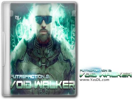 دانلود بازی Putrefaction 2 Void Walker برای PC