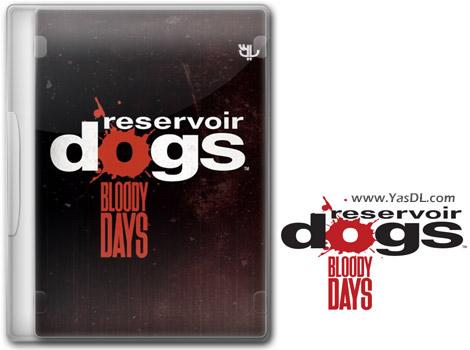 دانلود بازی Reservoir Dogs Bloody Days برای PC