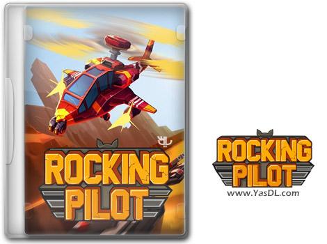 دانلود بازی Rocking Pilot برای PC