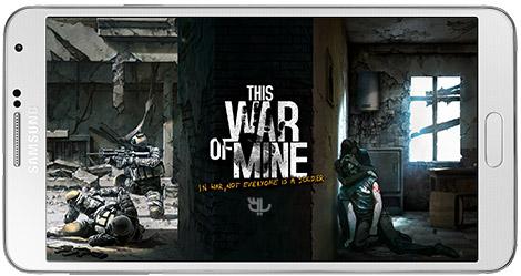 دانلود بازی This War Of Mine بازی شبیه سازی جنگ جهانی دوم برای اندروید + دیتا + پول بی نهایت