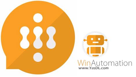 دانلود WinAutomation Pro 6.0.4.4373 - اجرای خودکار دستورات در ویندوز